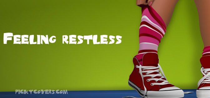 Restless and Waiting