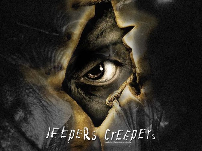 Jeepers! Creepers